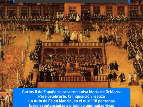 La Inquisición quema gente para celebrar el casamiento del Rey: 30 de junio