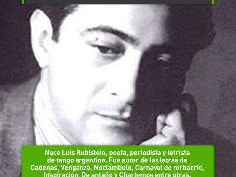 Luis Rubistein, poeta tanguero