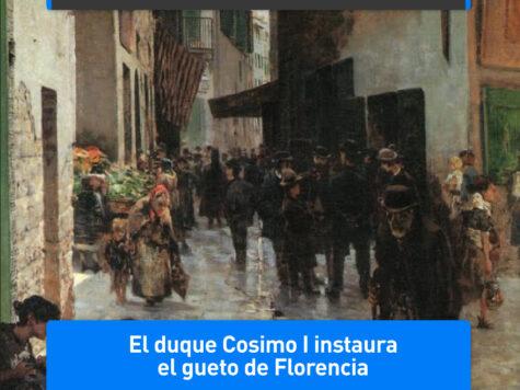 Cosimo I instaura el gueto de Florencia