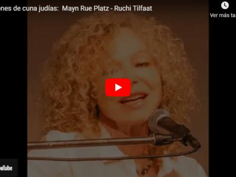 Canciones de cuna judías: Mayn Rue Platz - Ruchi Tilfaat